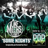 05 Like Moths To Flames - Some Night.mp3