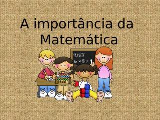 importancia da matematica.pptx