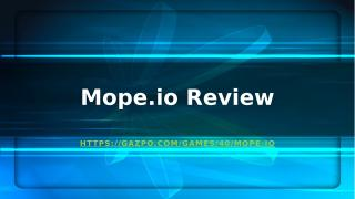 Mope.io Review.pptx