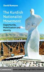 The Kurdish Nationalist Movement~ Opportunity, Mobilization and Identity - (2006).pdf