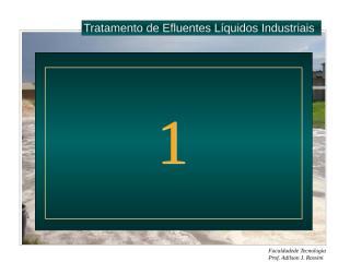TRATAMENTO DE EFLUNETES LÍQUIDOS (processos físico- químicos) (1).ppt