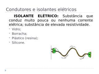 condutores e isolantes elétricos carla.pptx