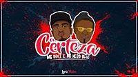 MC Davi e MC Nego Blue - Com Certeza (Lyric Video) DJ Gá BHG.mp3